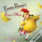 Enny Penny'S Easter Wish