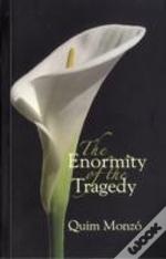 Enormity Of The Tragedy