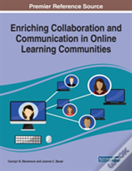 Enriching Collaboration And Communication In Online Learning Communities