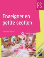 Enseigner En Petite Section + Cd-Rom - Ne
