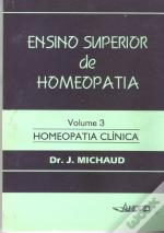 Ensino Superior de Homeopatia - Vol. III