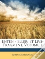 Enten - Eller: Et Livs-Fragment, Volume