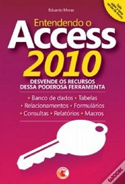 Wook.pt - Entendendo o Access 2010
