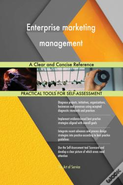 Wook.pt - Enterprise Marketing Management A Clear And Concise Reference