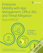 Enterprise Mobility From App Management To Threat Mitigation