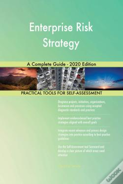 Wook.pt - Enterprise Risk Strategy A Complete Guide - 2020 Edition