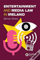 Entertainment And Media Law In Ireland
