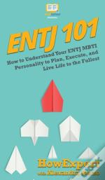 Entj 101: How To Understand Your Entj Mb