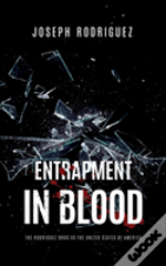 Entrapment In Blood