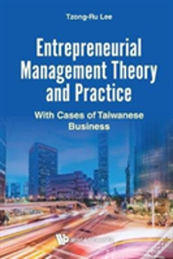 Wook.pt - Entrepreneurial Management Theory And Practice: With Cases Of Taiwanese Business