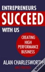 Entrepreneurs Succeed With Us