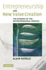Entrepreneurship And New Value Creation
