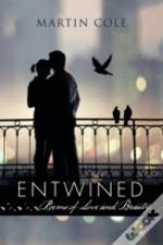Entwined: Poems Of Love And Beauty.
