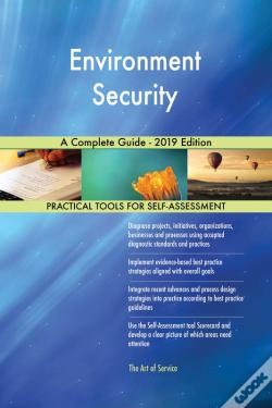 Wook.pt - Environment Security A Complete Guide - 2019 Edition
