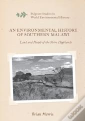 Environmental History Of Southern Malawi
