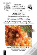 Environmental Mineralogy And Bio-Geochemistry Of Arsenic