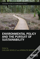 Environmental Policy And Pursuit Of Sustainability