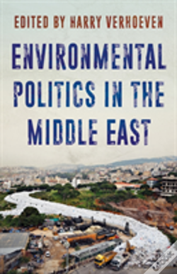 Wook.pt - Environmental Politics In The Middle East