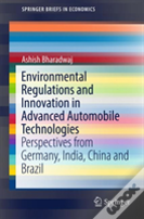 Environmental Regulations And Innovation In Advanced Automobile Technologies