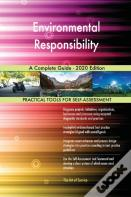 Environmental Responsibility A Complete Guide - 2020 Edition