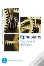 Ephesians : Your Place In God'S Plan