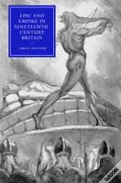 Wook.pt - Epic And Empire In Nineteenth-Century Britain