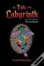 Epic Of The Labyrinth & Other Dreams Des