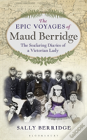 Epic Voyage Of Maud Berridge