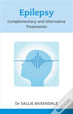 Epilepsy: Complementary And Alternative Treatments