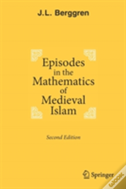 Wook.pt - Episodes In The Mathematics Of Medieval Islam