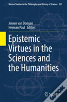 Epistemic Virtues In The Sciences And The Humanities