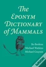 Eponym Dictionary Of Mammals