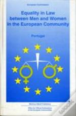 Equality In Law Between Men And Women In The European Communityportugal