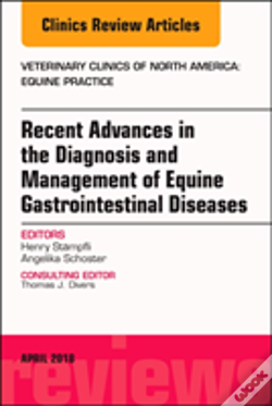Wook.pt - Equine Gastroenterology, An Issue Of Veterinary Clinics Of North America: Equine Practice