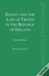 Equity And The Law Of Trusts In The Republic Of Ireland