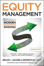 Equity Management, Second Edition: The Art And Science Of Modern Quantitative Investing