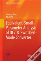 Equivalent-Small-Parameter Analysis Of Dc/Dc Switched-Mode Converter