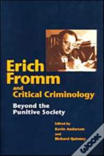 Erich Fromm And Critical Criminology