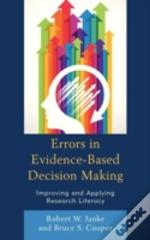 Errors In Evidence-Based Decision Making