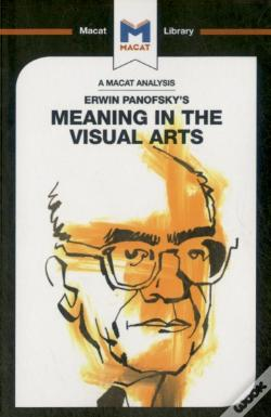 Wook.pt - Erwin Panofsky'S Meaning In The Visual Arts