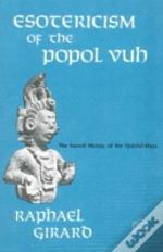 Esotericism Of The 'Popol Vuh'