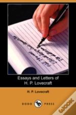 Essays And Letters Of H. P. Lovecraft (Dodo Press)