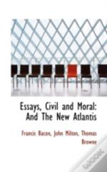 Essays, Civil And Moral