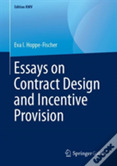 Essays On Contract Design And Incentive Provision
