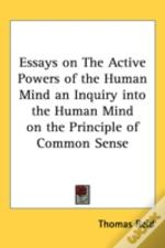 Essays On The Active Powers Of The Human