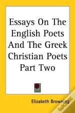 Essays On The English Poets And The Greek Christian Poets