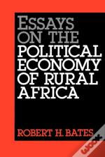 Essays On The Political Economy Of Rural Africa