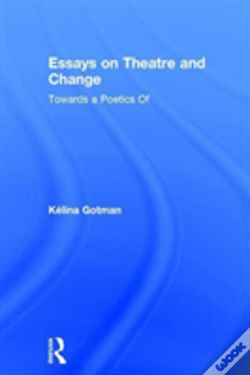 Wook.pt - Essays On Theatre And Change Gotm