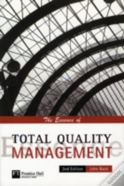 Wook.pt - Essence Of Total Quality Management
