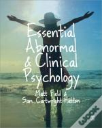 Essential Abnormal And Clinical Psychology
